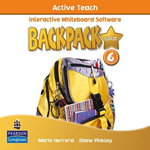 Backpack Gold: Active Teach 6: Diane Pinkley, Mario Herrera