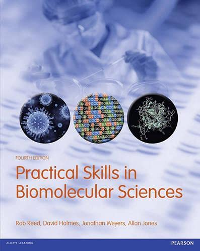 9781408245521: Practical Skills in Biomolecular Sciences