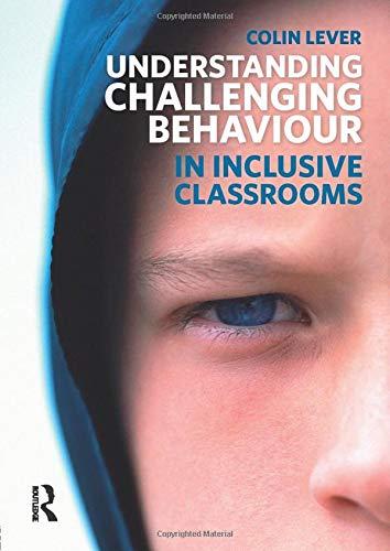 9781408248270: Understanding Challenging Behaviour in Inclusive Classrooms