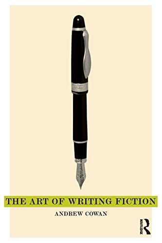 9781408248348: The Art of Writing Fiction