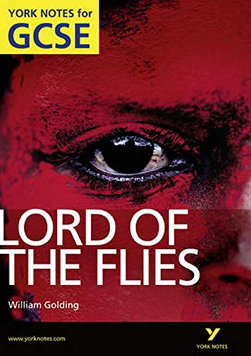 Lord of the Flies: York Notes for: Golding, William