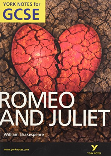 Romeo and Juliet : York Notes for: William Shakespeare