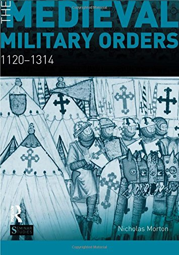 9781408249581: The Medieval Military Orders: 1120-1314 (Seminar Studies)