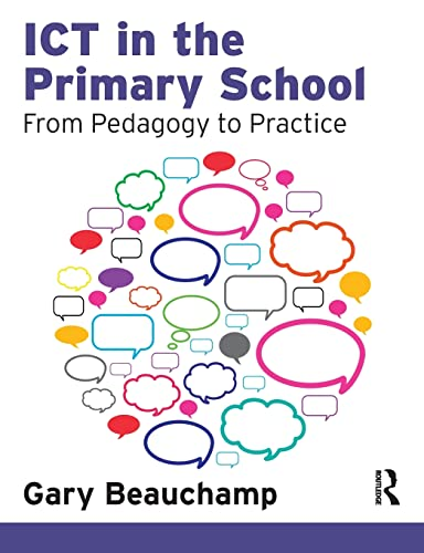 9781408251362: ICT in the Primary School: From Pedagogy to Practice