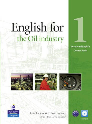 9781408252178: English for the Oil Industry Level 1 Coursebook for Pack (Vocational English)