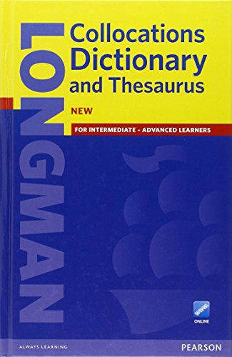 Longman Collocations Dictionary and Thesaurus Cased with