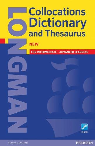 Longman Collocations Dictionary and Thesaurus: Pearson Books Staff