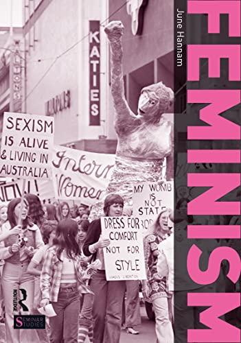 Feminism (Seminar Studies) (9781408255575) by June Hannam