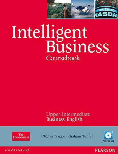 9781408256015: Intelligent Business, Upper Intermediate Course Book + Audio Cd