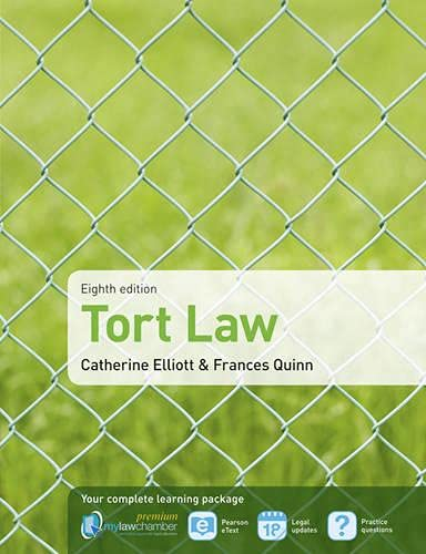 9781408258149: Tort Law. Catherine Elliott and Frances Quinn