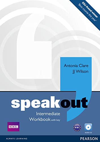 Speakout Intermediate Workbook with Key and Audio: Clare, Antonia and