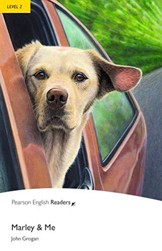 Marley and Me: Level 2 (Pearson English: Grogan, John