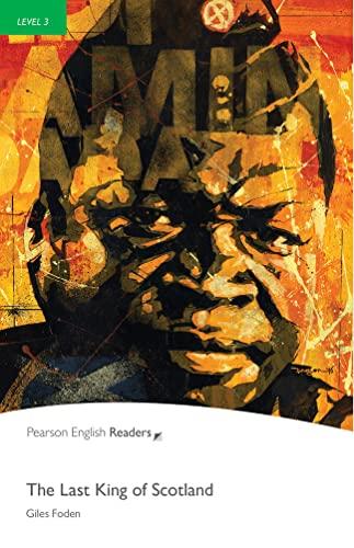 9781408263792: Last King of Scotland: Level 3 (Pearson English Graded Readers)