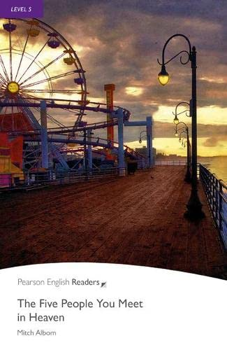 9781408263877: The five people you meet in heaven (Pearson English Graded Readers)