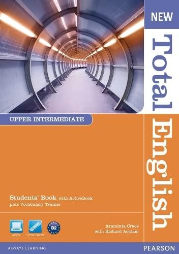 9781408267240: New total english. Upper intermediate. Student's book. Per le Scuole superiori, Con Activiy Book CD-Rom