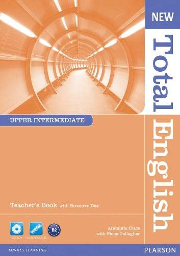 9781408267301: New Total English Upper Intermediate Teacher's Book and Teacher's Resource CD Pack