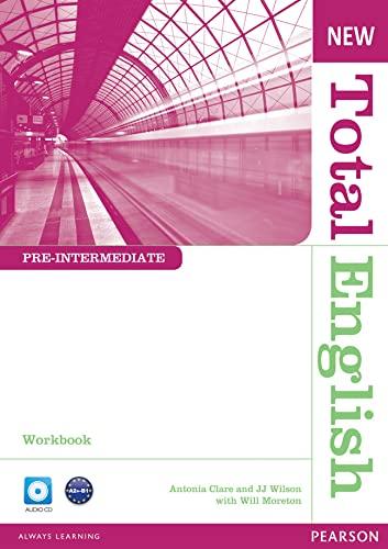 NEW TOTAL ENGLISH PRE-INTERMEDIATE WORKBOOK + CD: ANTONIA CLARE