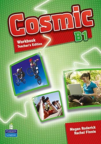 9781408267530: Cosmic B1 Workbook Teacher's Edition & Audio CD Pack