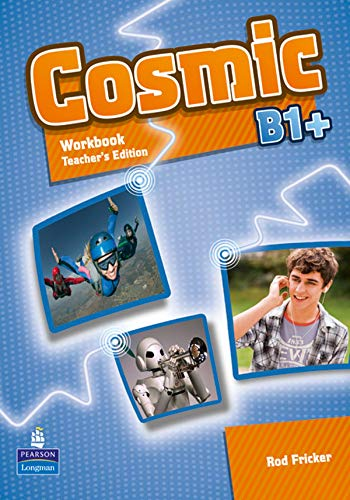 9781408267561: Cosmic B1+ Workbook Teacher's Edition & Audio CDPack