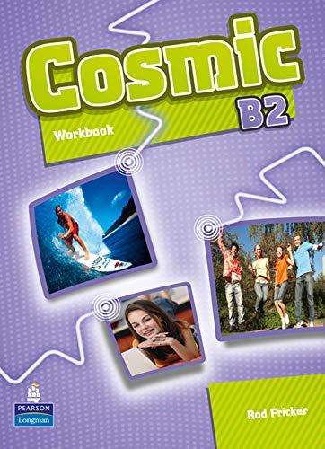 9781408267608: Cosmic B2 Workbook and Audio CD Pack
