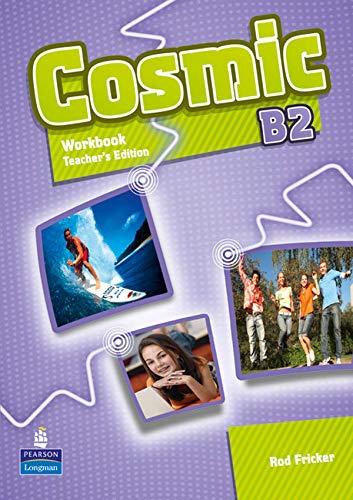 9781408267653: Cosmic B2 Workbook TE & Audio CD Pack