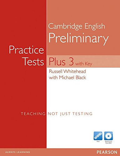 9781408267943: Practice Tests Preliminary Plus 3. With key for pack. Per le Scuole superiori (Practice Tests Plus)