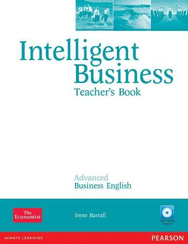 9781408267967: Intelligent Business Advanced Teacher's Book/Test Master CD-ROM Pack