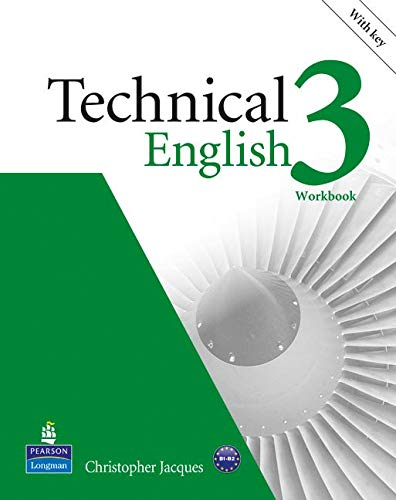 9781408267981: Technical english. Workbook-Key. Per le Scuole superiori. Con CD-ROM: Technical English Level 3 Workbook with Key/Audio CD Pack