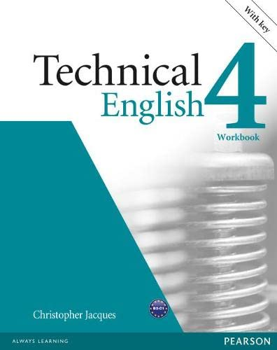 9781408268001: Technical english. Workbook-Key. Per le Scuole superiori. Con CD-ROM: Technical English Level 4 Workbook with Key/Audio CD Pack