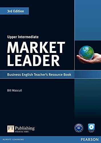 9781408268032: Market Leader Upper Intermediate Teacher's Resource Book and Test Master CD-ROM Pack