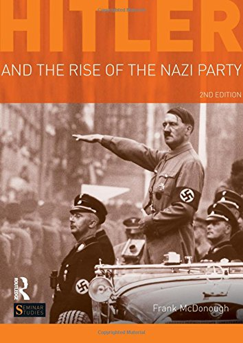 9781408269213: Hitler and the Rise of the Nazi Party (Seminar Studies)