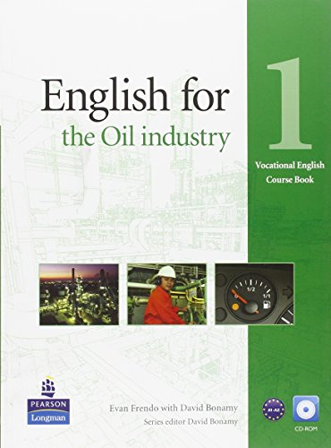 9781408269978: English for the Oil Industry Level 1 Coursebook and CD-Ro Pack (Vocational English)