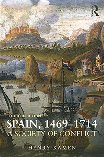 9781408271933: Spain, 1469-1714: A Society of Conflict