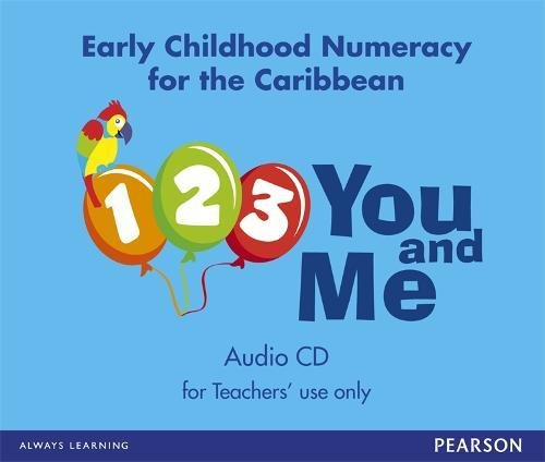 9781408277881: 1, 2, 3, You and Me: Early Childhood Numeracy for the Caribbean audio CD
