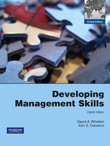 Developing management skills, global edition by david a whetten.