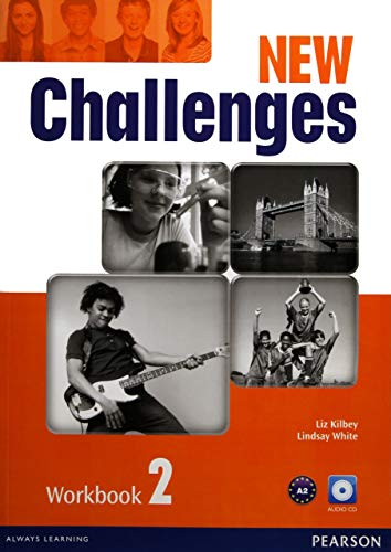 New Challenges 2 Workbook and Audio CD: Kilbey, Liz