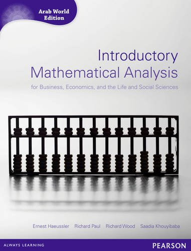 9781408286401: Introductory Mathematical Analysis for Business, Economics and Life and Social Sciences (Arab World Editions)