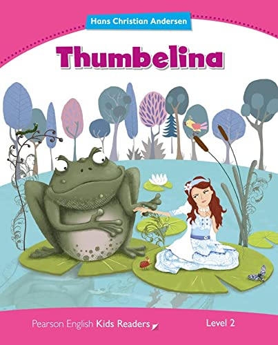 9781408288306: Penguin Kids 2 Thumbelina Reader (Penguin Kids (Graded Readers))