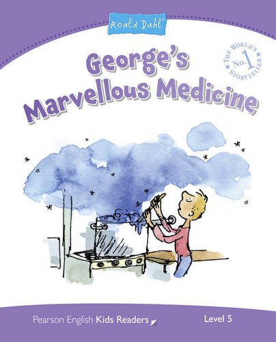 9781408288368: Level 5: George's Marvellous Medicine (Pearson English Kids Readers)