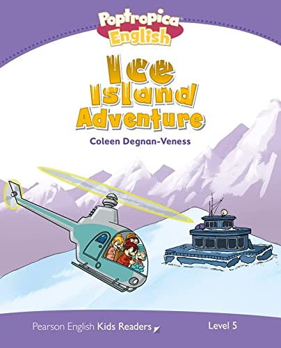 9781408288443: Level 5: Poptropica English Ice Island Adventure (Pearson English Kids Readers)