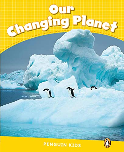 9781408288467: Level 6: Our Changing Planet CLIL (Pearson English Kids Readers)