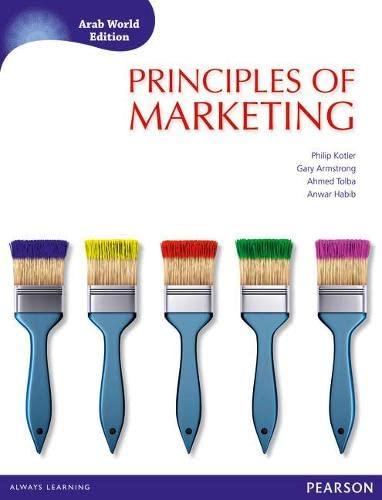 Principles of Marketing (Arab World Editions) with: Philip Kotler, Gary