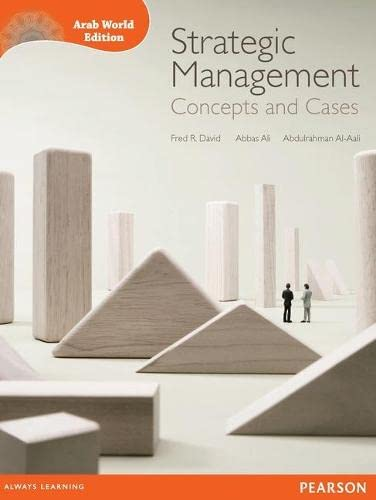 Strategic Management: Concepts and Cases (Arab World: Ali, Abbas J.