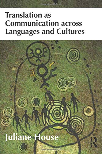 9781408289839: Translation as Communication across Languages and Cultures
