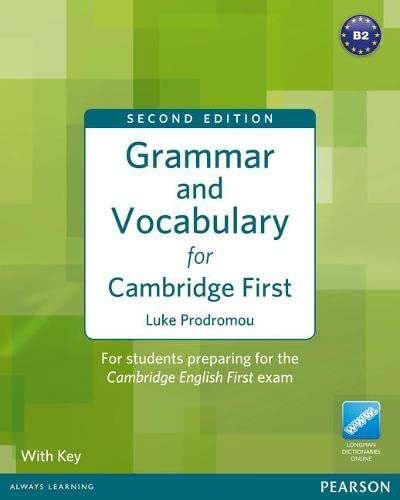 9781408290590: Grammar and Vocabulary For Cambridge First: For students preparing for the Cambridge English First