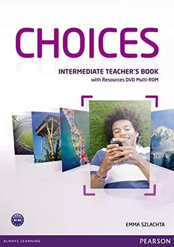 Choices Intermediate Teacher's Book & Multi-ROM Pack: Szlachta, Emma (Author)