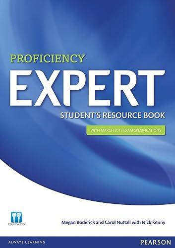 Expert Proficiency Student s Resource Book with: Megan Roderick, Carol