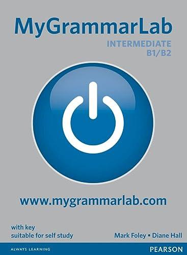 MYGRAMMARLAB INTER + KEY/MYLAB PK: HALL, DIANE/FOLEY, MARK
