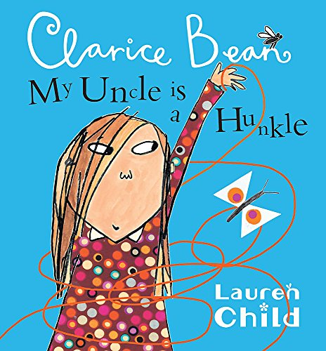 9781408300060: My Uncle Is A Hunkle Says Clarice Bean