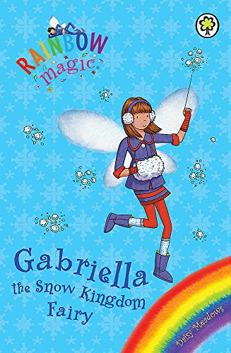 9781408300343: Rainbow Magic: Gabriella the Snow Kingdom Fairy